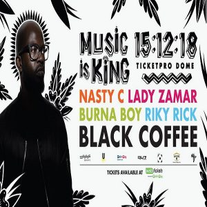 BLACK COFFEE PRESENTS MUSIC IS KING CONCERT