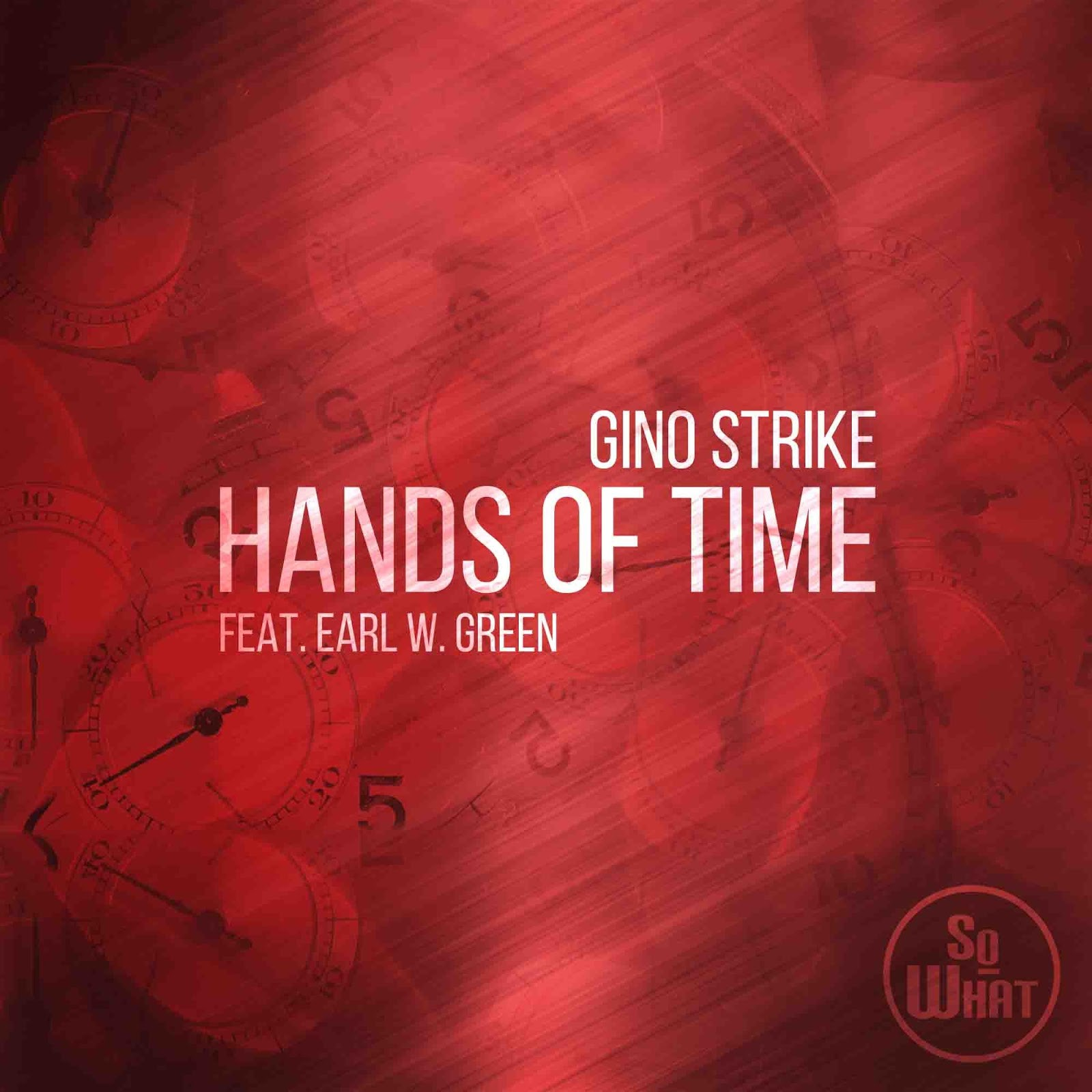 Gino Strike ft. Earl W.Green – Hands of Time