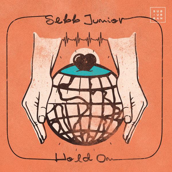 Sebb Junior – Hold On