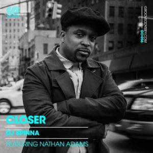 DJ Spinna ft Nathan Adams – Closer