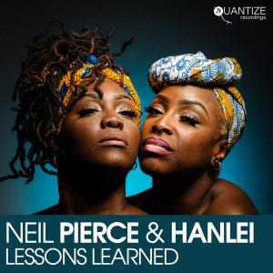 Neil Pierce ft Hanlei – Lessons Learned (Vocal Mix)