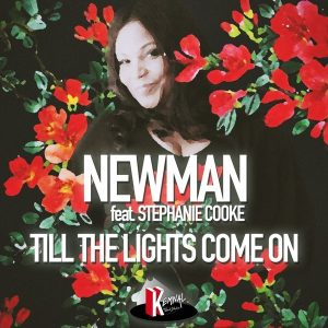 Newman (UK) feat Stephanie Cooke – Till The Lights Come On (Booker T Satta Mix)