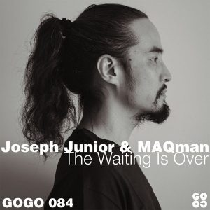 Joseph Junior & MAQman – The Waiting Is Over