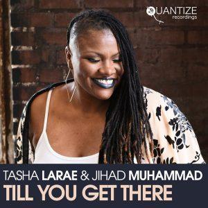 Jihad Muhammad & Tasha LaRae – Till You Get There (DJ Spen & Sean McCabe Remix)