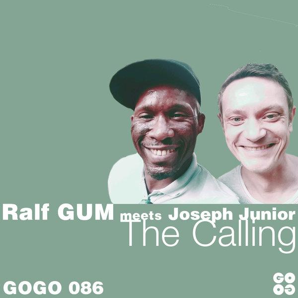 Ralf GUM meets Joseph Junior – The Calling