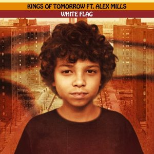 Kings of Tomorrow feat Alex Mills – White Flag (Sandy Rivera's Extended Mix)
