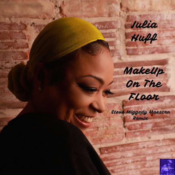 Julia Huff – Makeup On The Floor (Miggedy's House Vokal Remix)