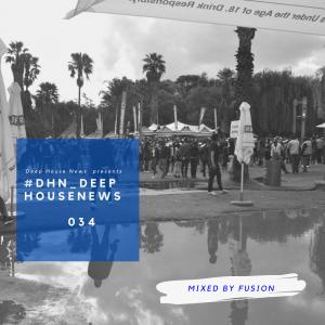 #DHN_DeepHouseNews 034