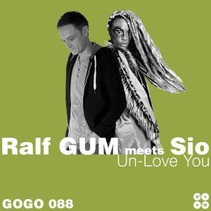 Ralf GUM meets Sio – Un-Love You