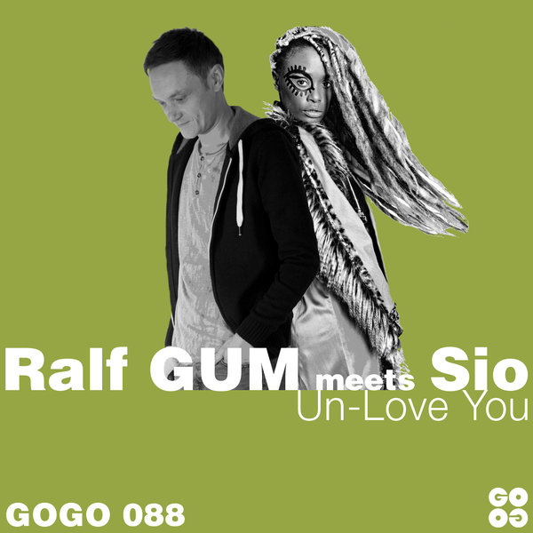 Ralf GUM meets Sio – Un-Love You