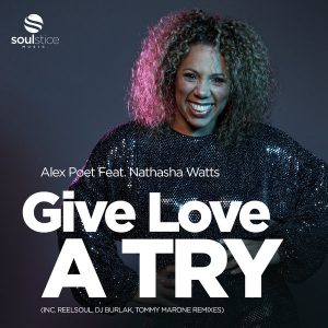 Alex Poet feat Natasha Watts – Give Love A Try (Reelsoul Remix)