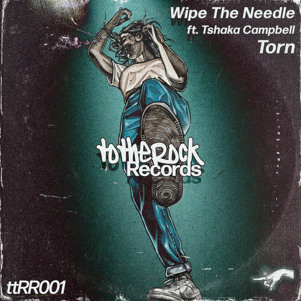 Wipe The Needle feat Tshaka Campbell – Torn (Original Mix)