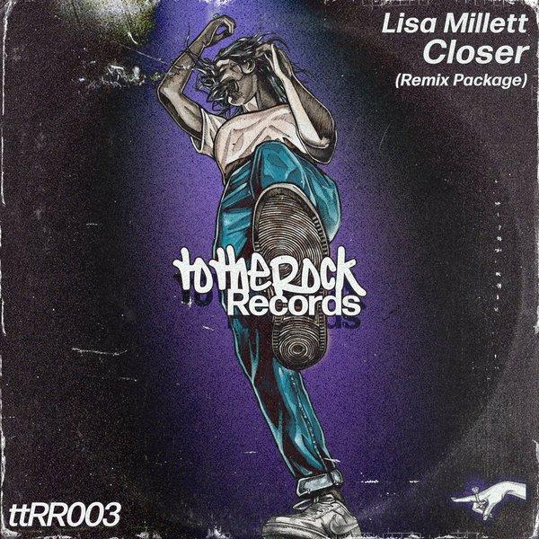 Lisa Millett – Closer (Groove Assassin Remix)