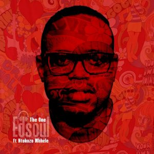 Edsoul feat Ntokozo Mbhele – The One