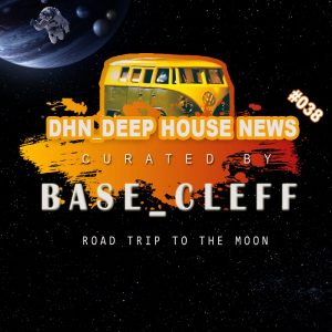 #DHN_DeepHouseNews 038 by Base Cleff (Deep Soulful Lecture)