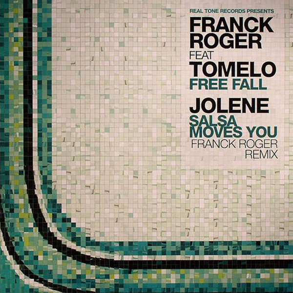 Franck Roger feat Tumelo – Free Fall