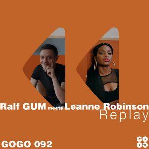 Ralf GUM meets Leanne Robinson – Replay (Ralf GUM Main Mix)