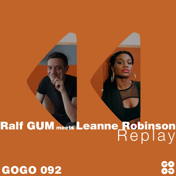 Ralf GUM meets Leanne Robinson – Replay (Ralf GUM Main Mix)