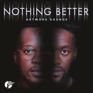 Artwork – Nothing Better