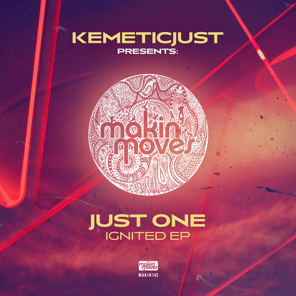 Kemeticjust presents Just One – Ignited (Househeads Vocal Mix)