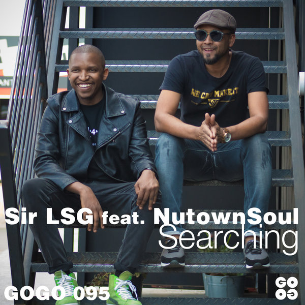 Sir LSG feat Nutownsoul- Searching