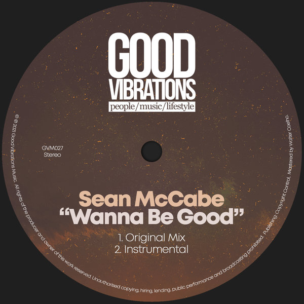 Sean McCabe – Wanna Be Good (Original Mix)